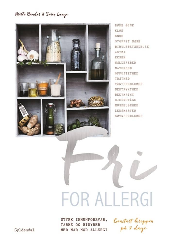 Fri for allergi af Søren Lange og Mette Bender