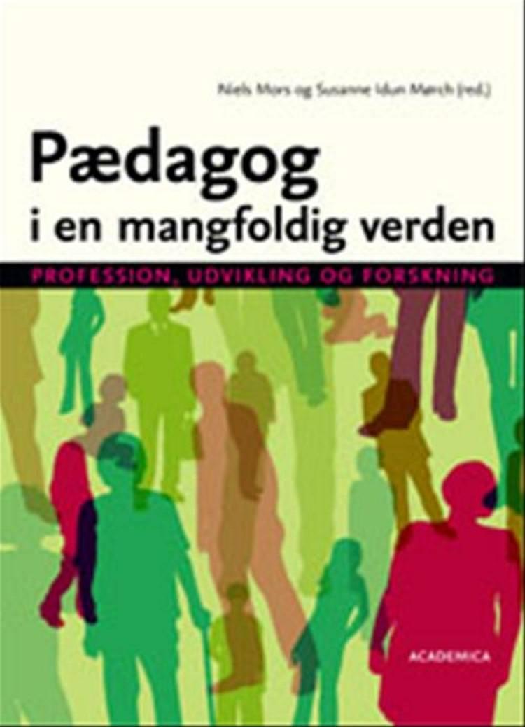 Pædagog i en mangfoldig verden af Helle Krogh Hansen, Hanne Hede Jørgensen og Niels Ejbye-Ernst m.fl.