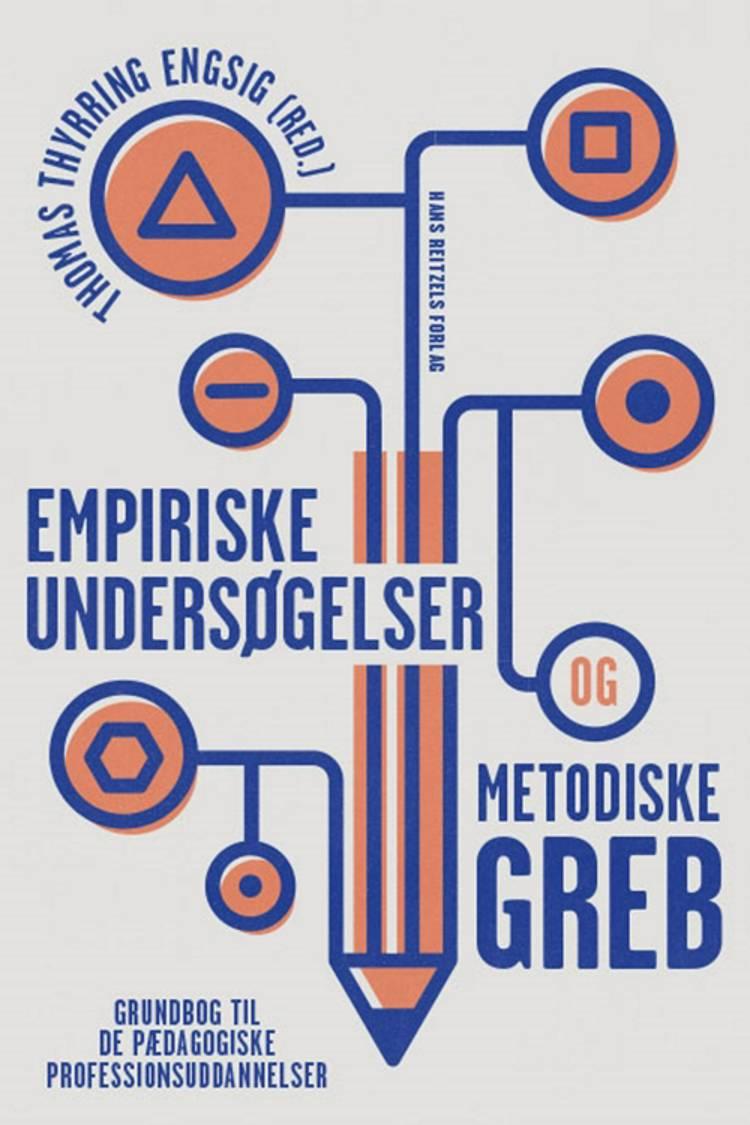 Empiriske undersøgelser og metodiske greb af Lars Qvortrup, Tanja Miller og Preben Olund Kirkegaard m.fl.