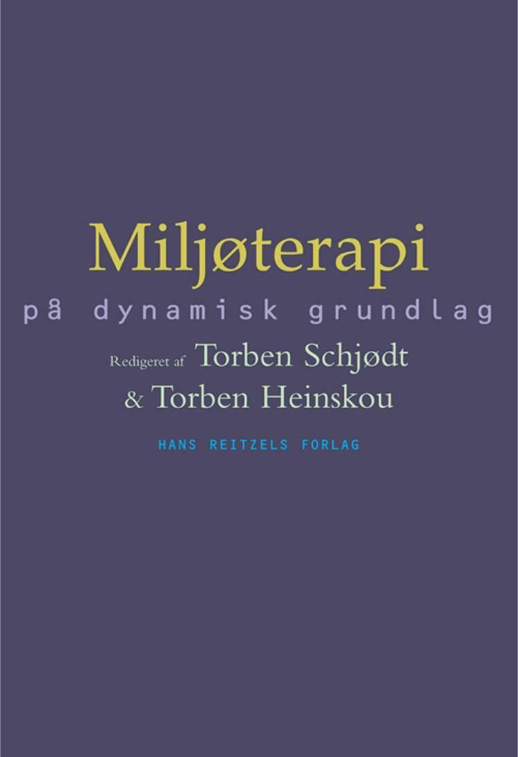Miljøterapi på dynamisk grundlag af Francisco Alberdi, Ulla Charlotte Beck og Annette Anbert m.fl.