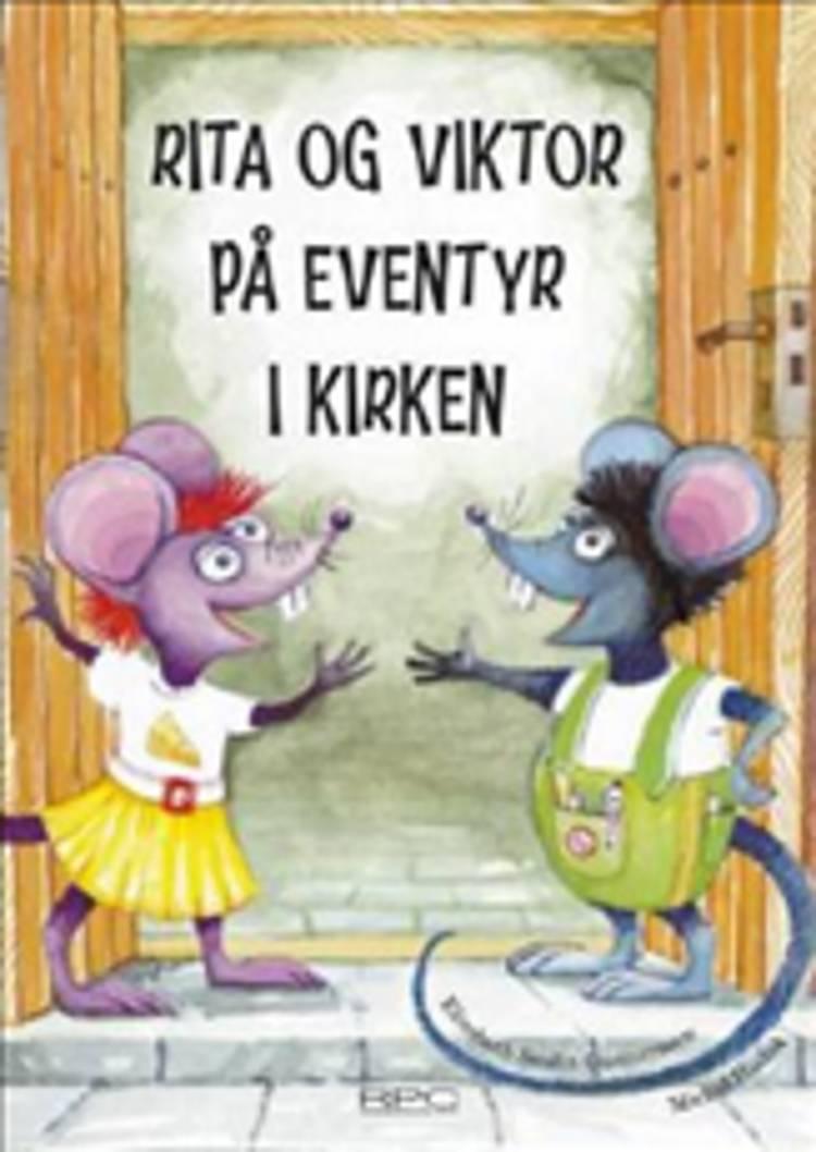 Rita og Viktor på eventyr i kirken af Elisabeth Svalin Gunnarsson