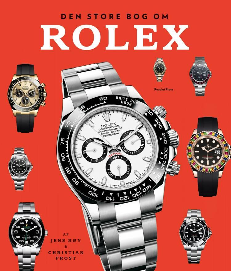 Den store bog om Rolex af Christian Frost og Jens Høy