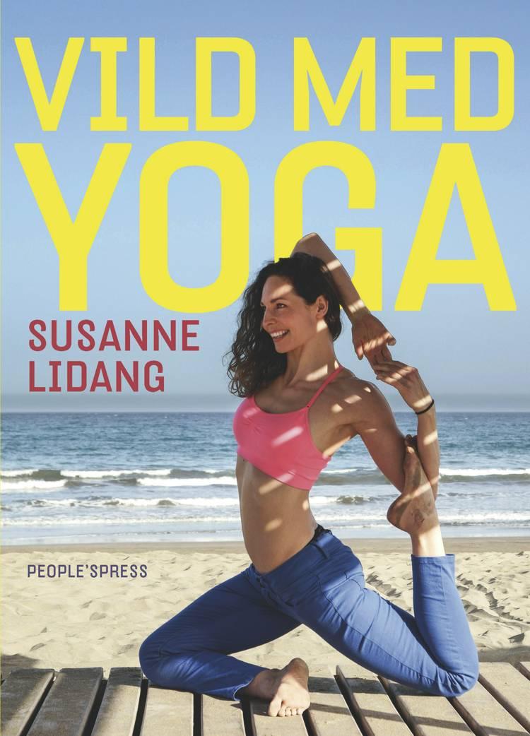 Vild med yoga af Susanne Lidang