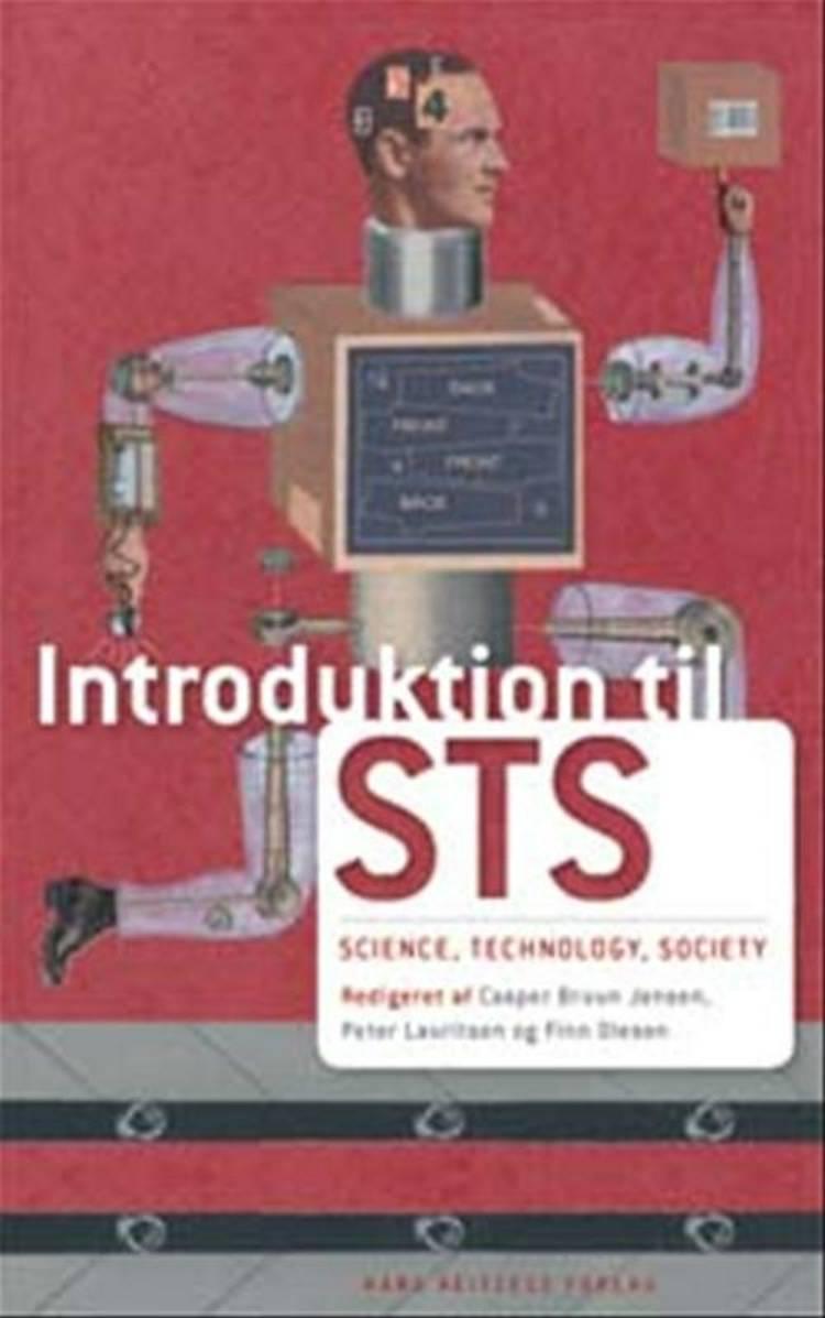 Introduktion til STS af Finn Olesen, Peter Lauritsen og Casper Bruun Jensen m.fl.