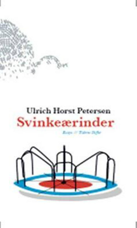Svinkeærinder af Ulrich Horst Petersen