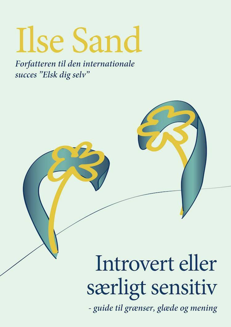 Introvert eller særligt sensitiv af Ilse Sand