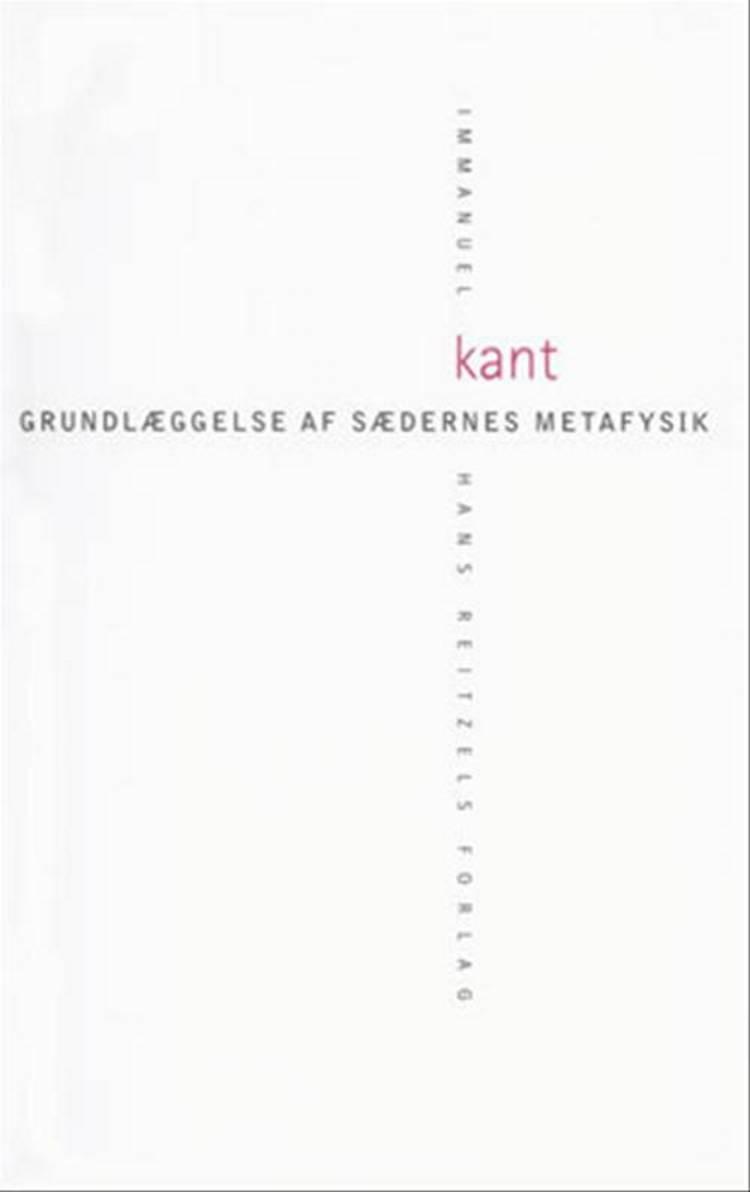 Grundlæggelse af sædernes metafysik af Immanuel Kant