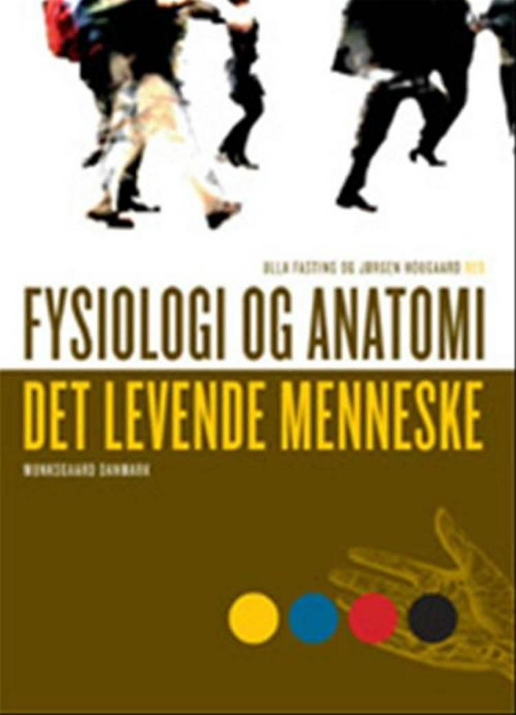 Fysiologi og anatomi af Carsten Reidies Bjarkam, Jørgen Hougaard og Kåre Rygaard m.fl.