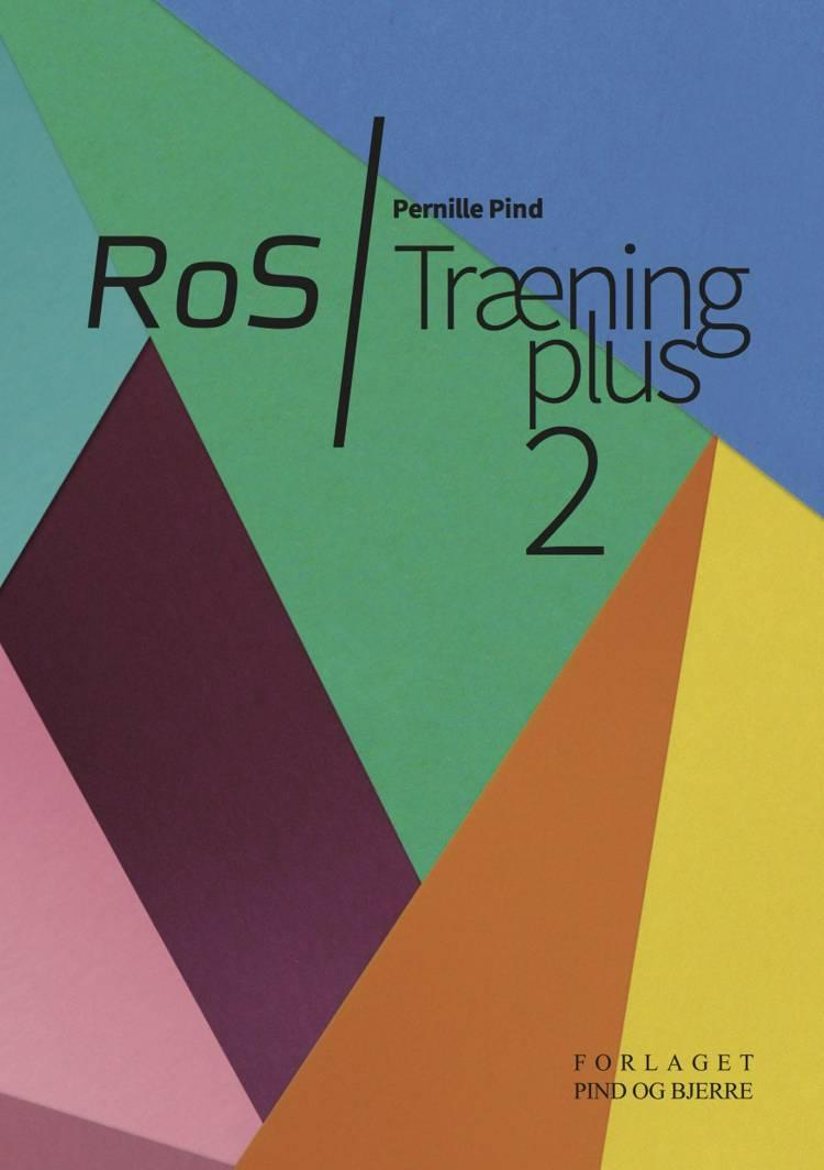 RoS - træning plus af Pernille Pind