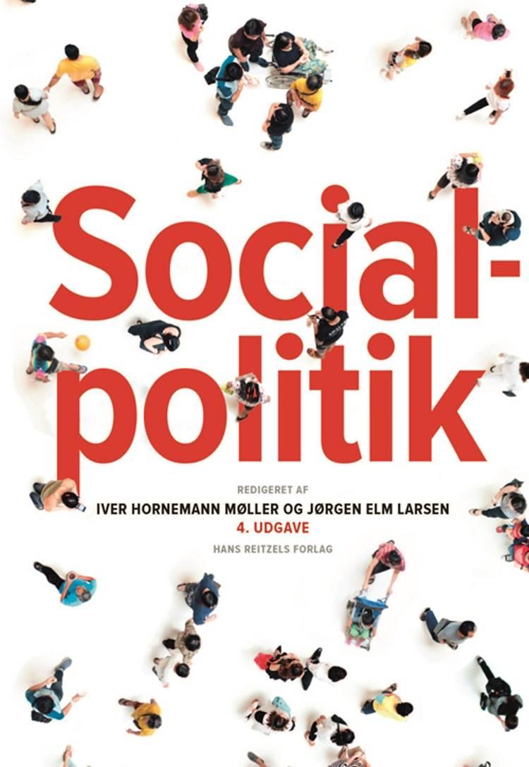 Socialpolitik af Søren Juul, Anette Borchorst, Birte Siim, Christian Albrekt Larsen og Finn Diderichsen m.fl.
