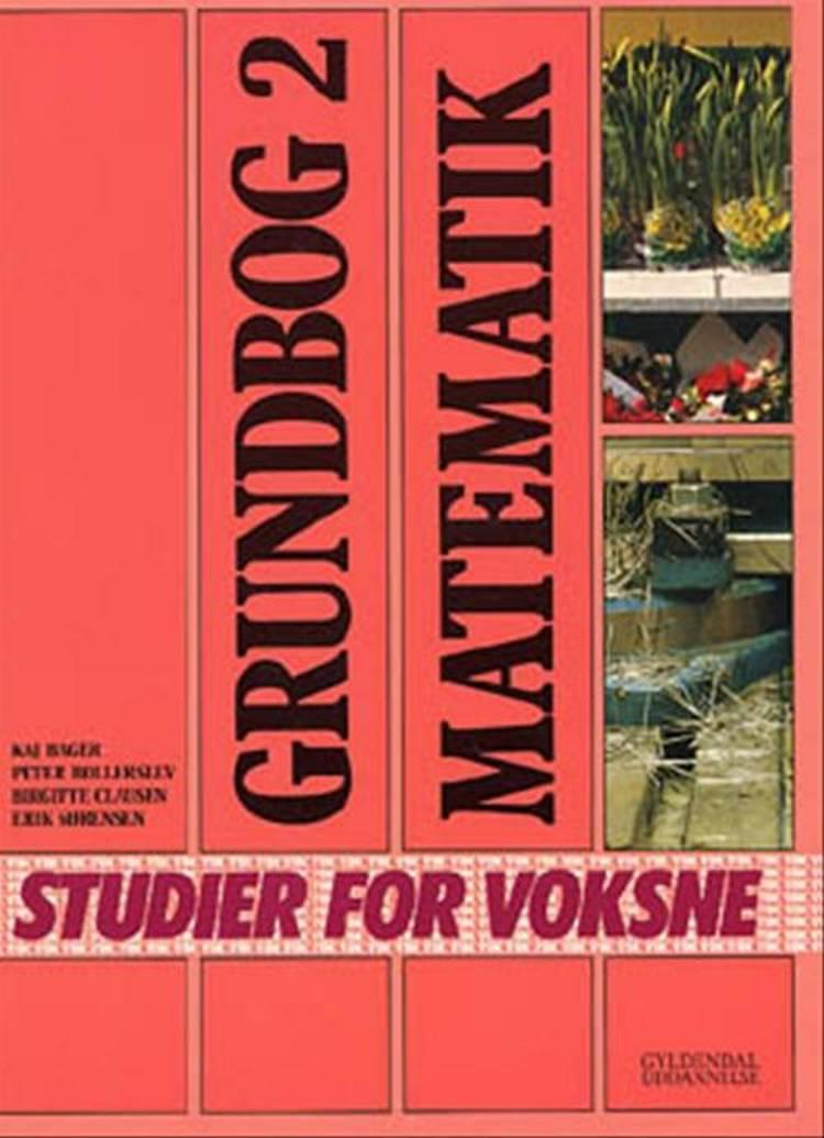 Grundbog - matematik af Peter Bollerslev, Kaj Bager og Birgitte Clausen
