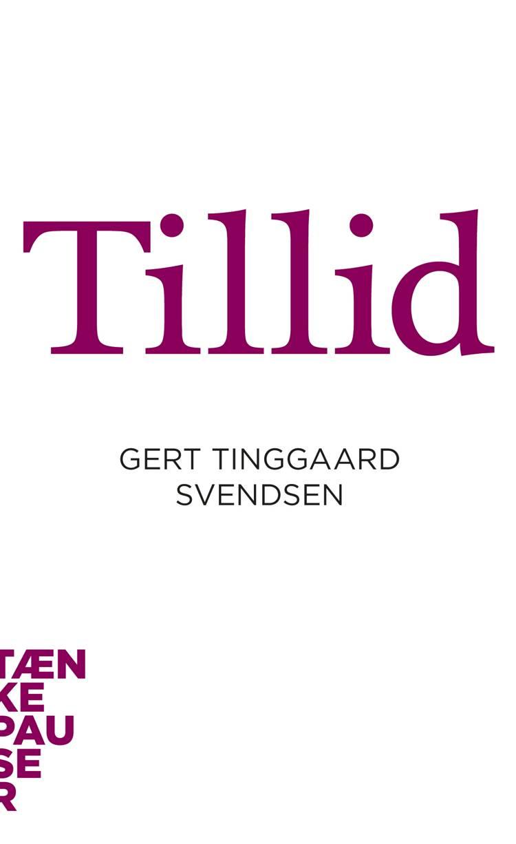 Tillid af Gert Tinggaard Svendsen
