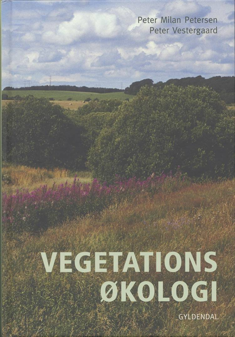 Vegetationsøkologi af Peter Vestergaard