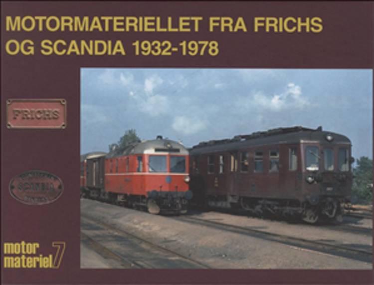 Motormateriellet fra Frichs og Scandia 1932-1978 af Peter Christensen