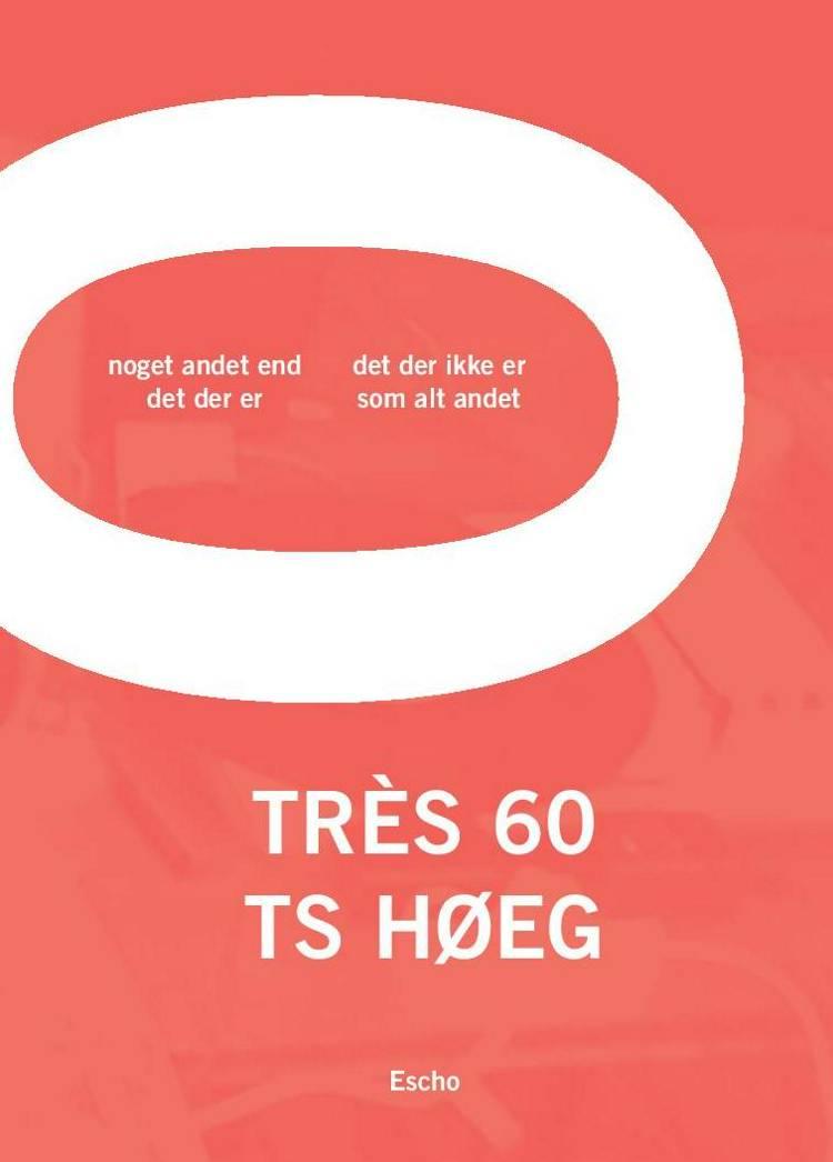 Très 60 af T.S. Høeg