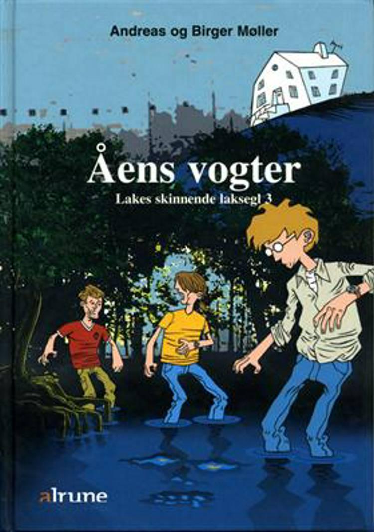 Åens vogter af Birger Møller og Andreas Møller