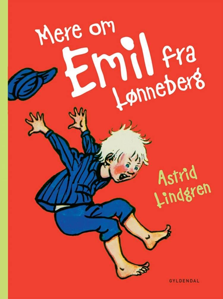 Mere om Emil fra Lønneberg af Astrid Lindgren