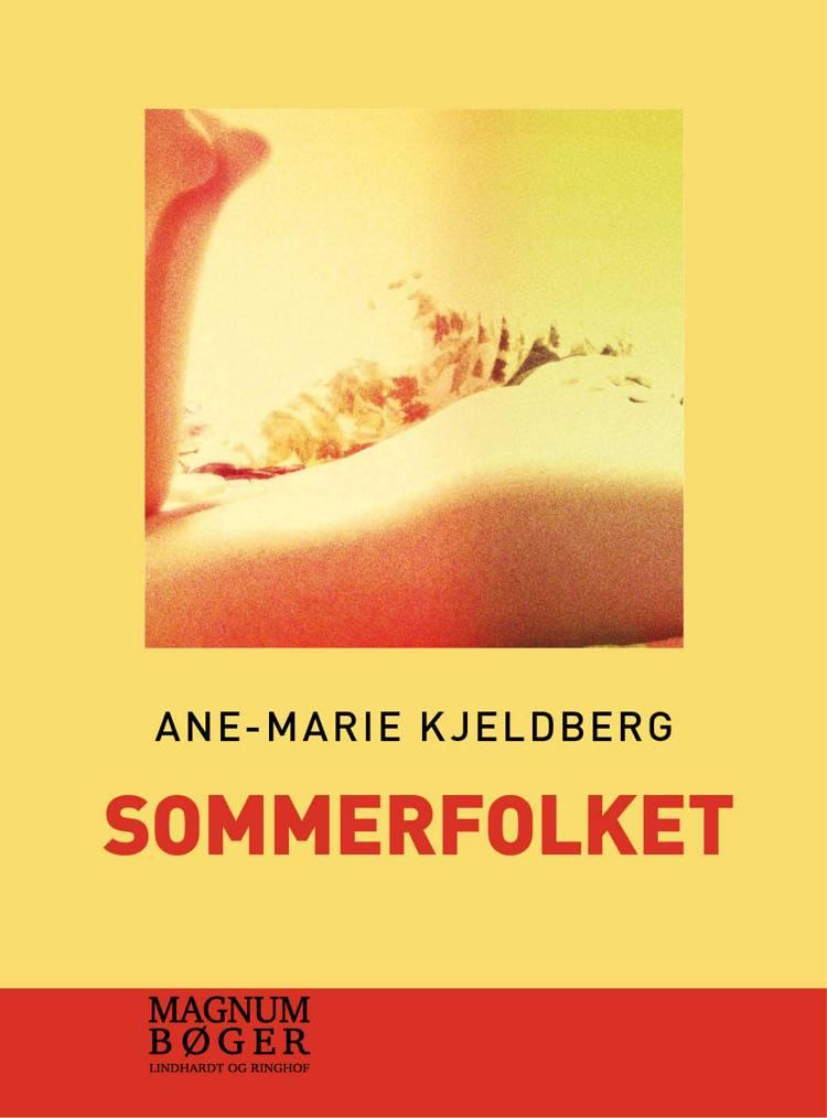 Sommerfolket af Ane-Marie Kjeldberg