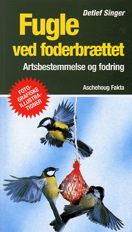 Fugle ved foderbrættet af Detlef Singer