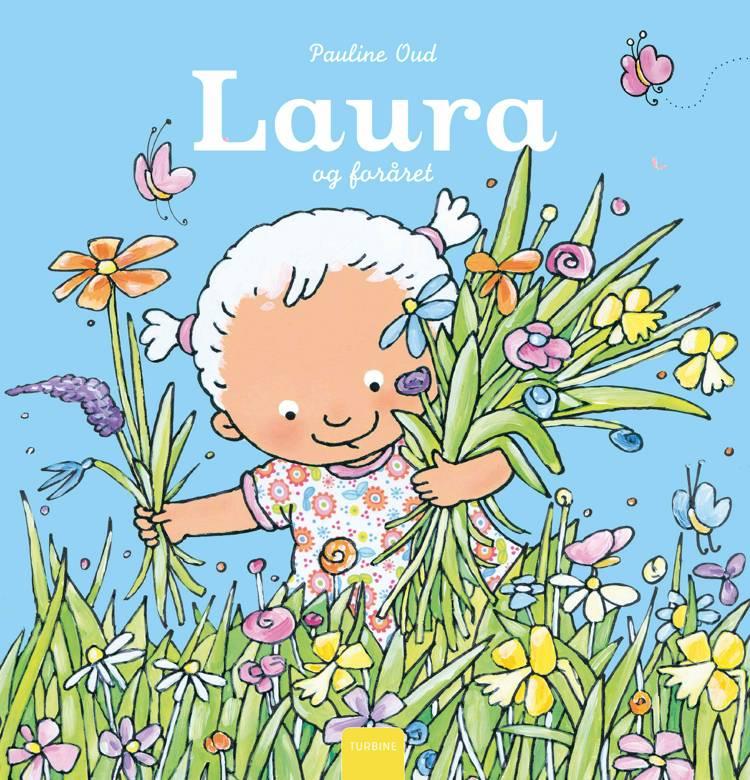 Laura og foråret af Pauline Oud
