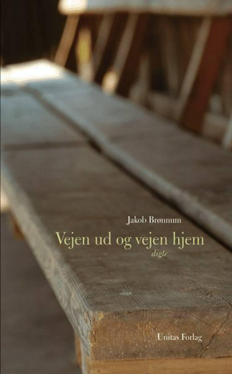 Vejen ud og vejen hjem af Jakob Brønnum