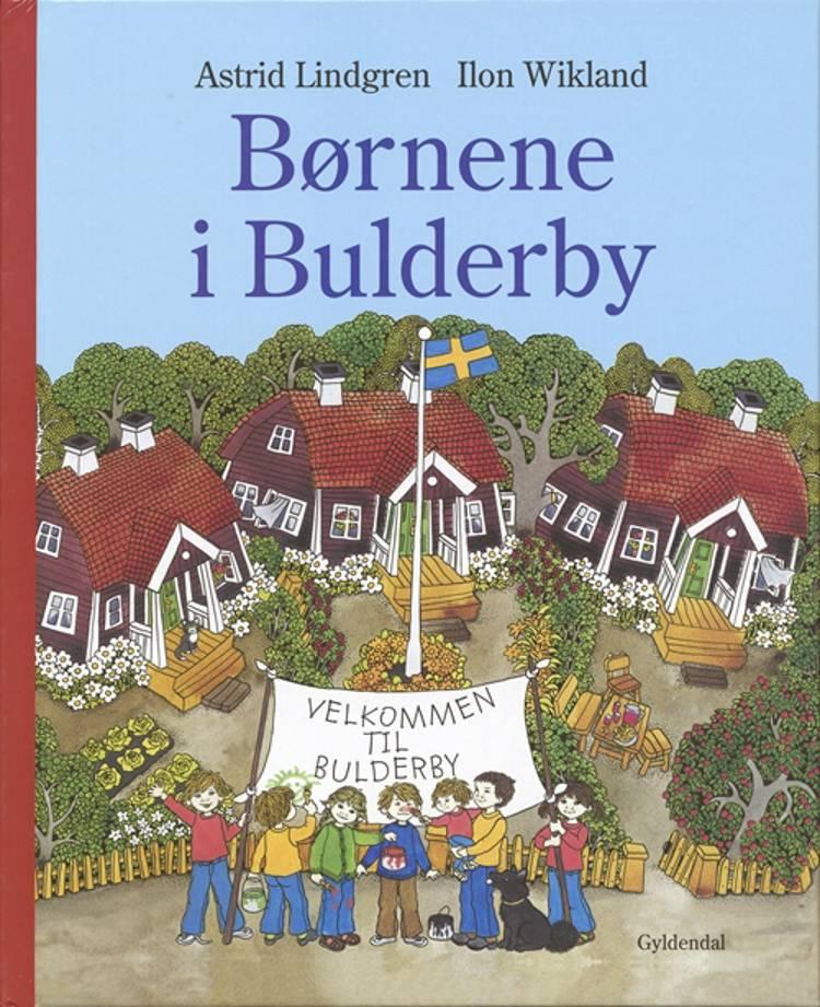 Børnene i Bulderby af Astrid Lindgren og Ilon Wikland