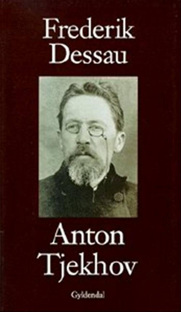 Anton Tjekhov af Frederik Dessau