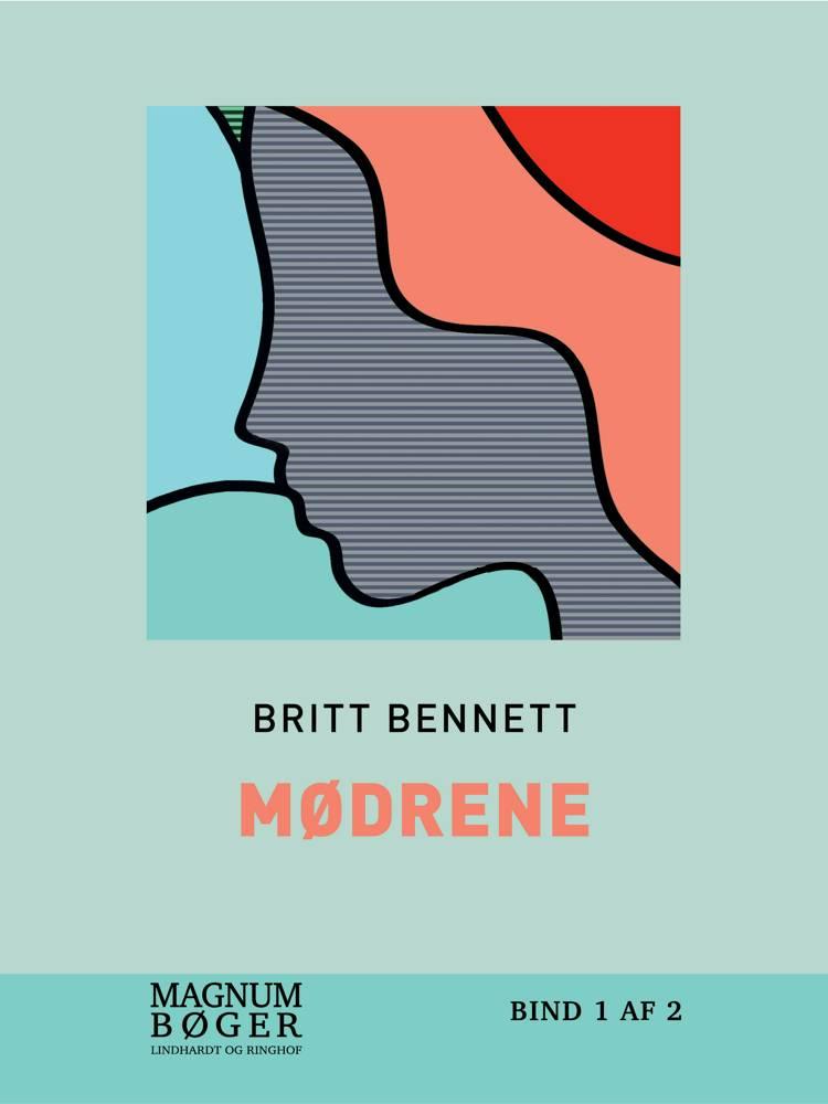 Mødrene af Brit Bennett