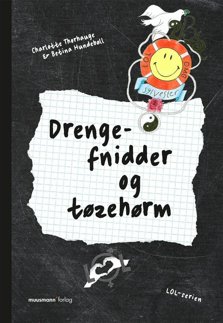 Drengefnidder og tøzehørm af Betina Hundebøll og Charlotte Thorhauge