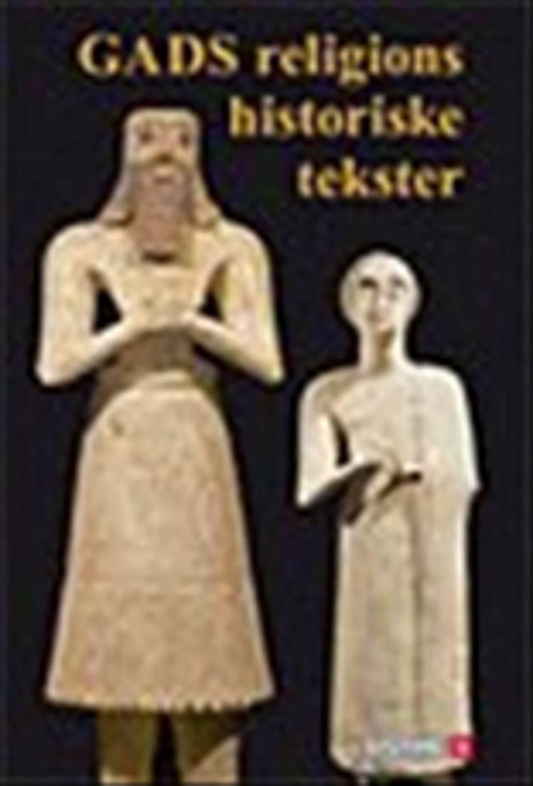 Gads religionshistoriske tekster af Bendt Alster og Christian Lindtner
