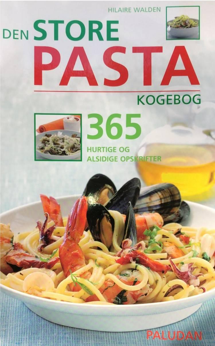 Den store pasta kogebog af Hilaire Walden
