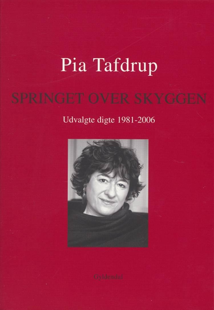Springet over skyggen af Pia Tafdrup