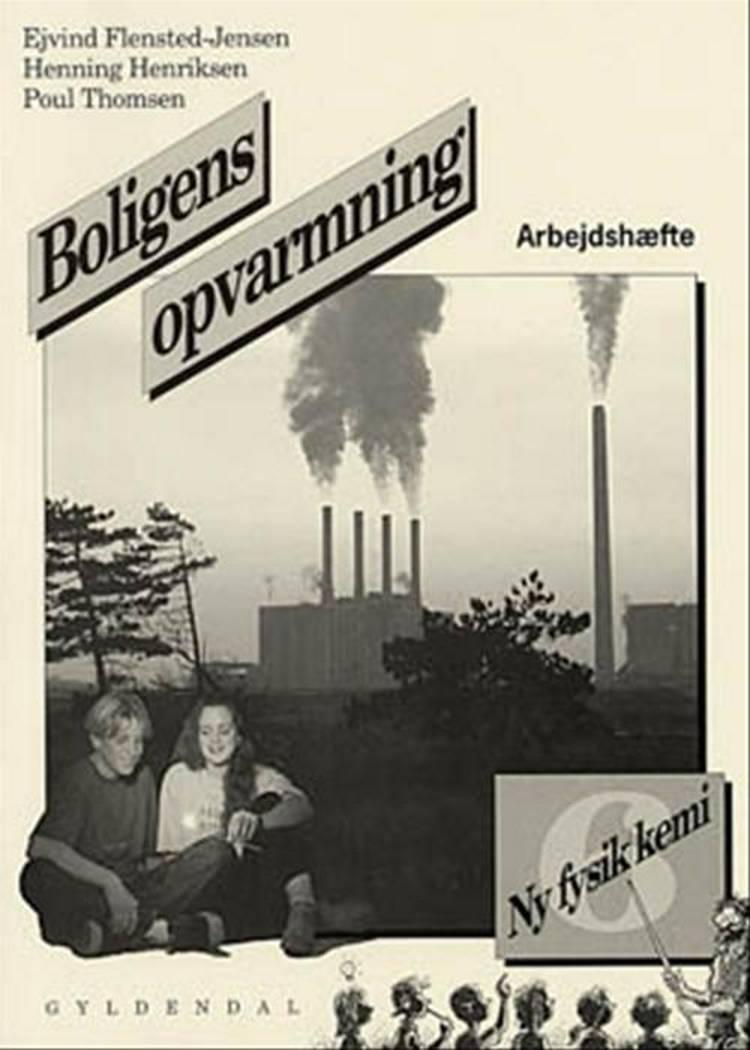 Boligens opvarmning af Poul Thomsen, Ejvind Flensted-Jensen og Henning Henriksen
