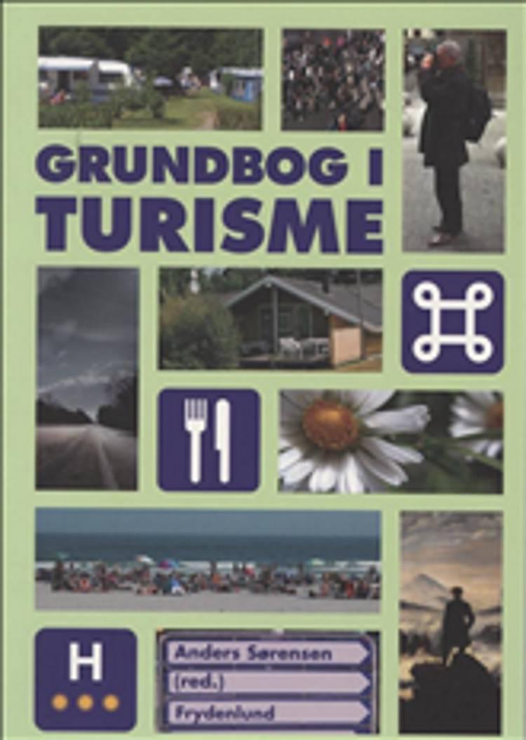Grundbog i turisme af Anders Sørensen
