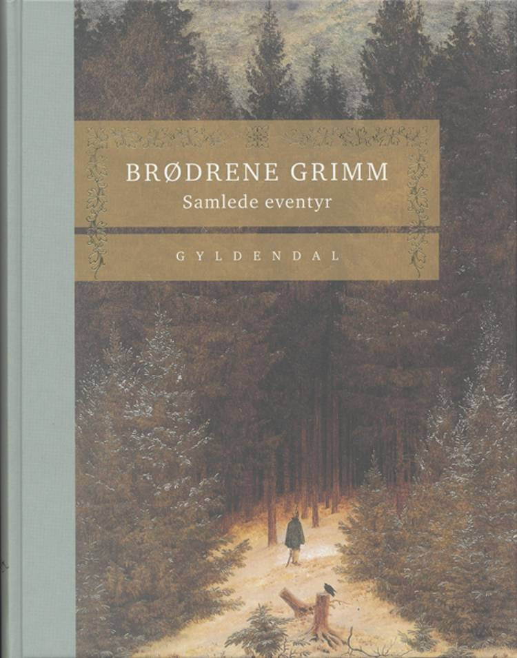 Samlede eventyr af Brødrene Grimm