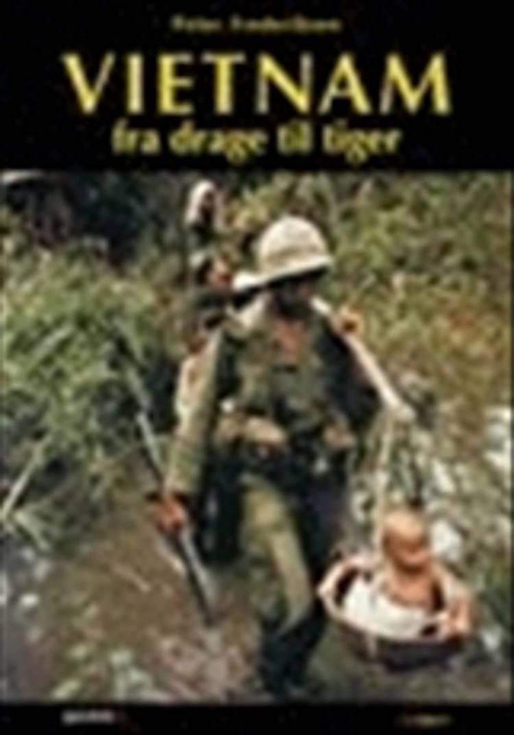 Vietnam - fra drage til tiger af Peter Frederiksen