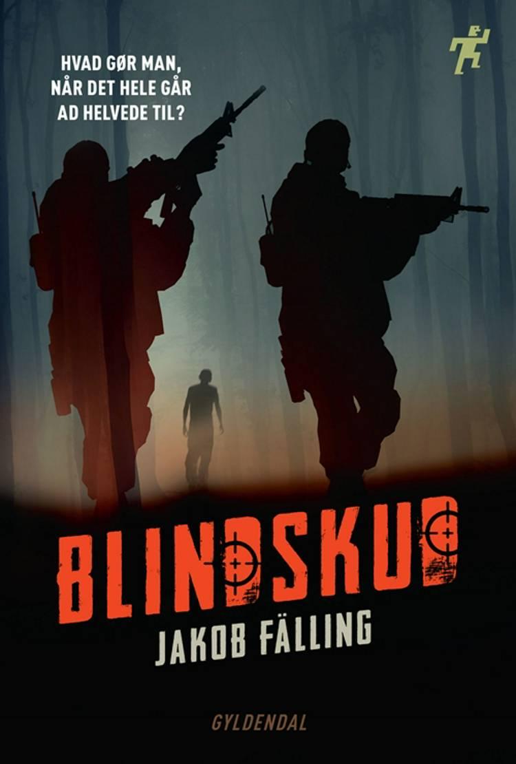 Blindskud af Jakob Fälling