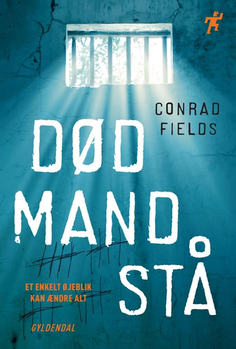 Død mand stå af Conrad Fields