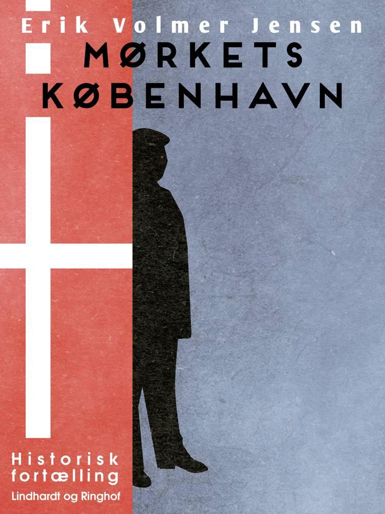 Mørkets København af Erik Volmer Jensen