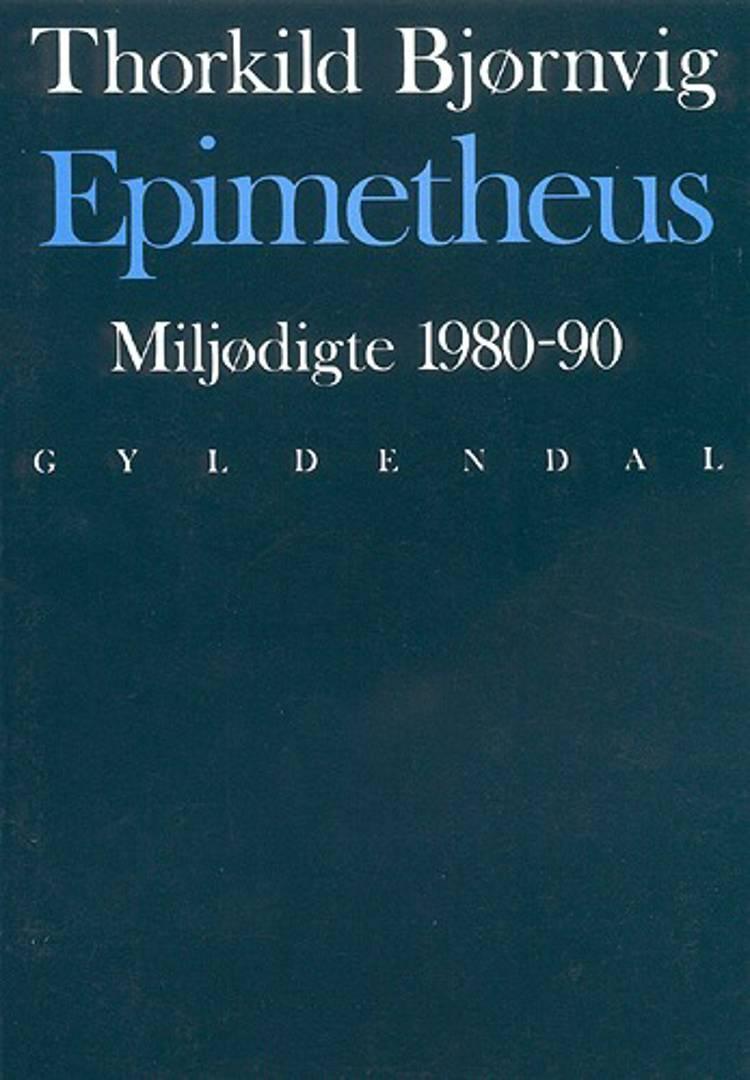 Epimetheus af Thorkild Bjørnvig