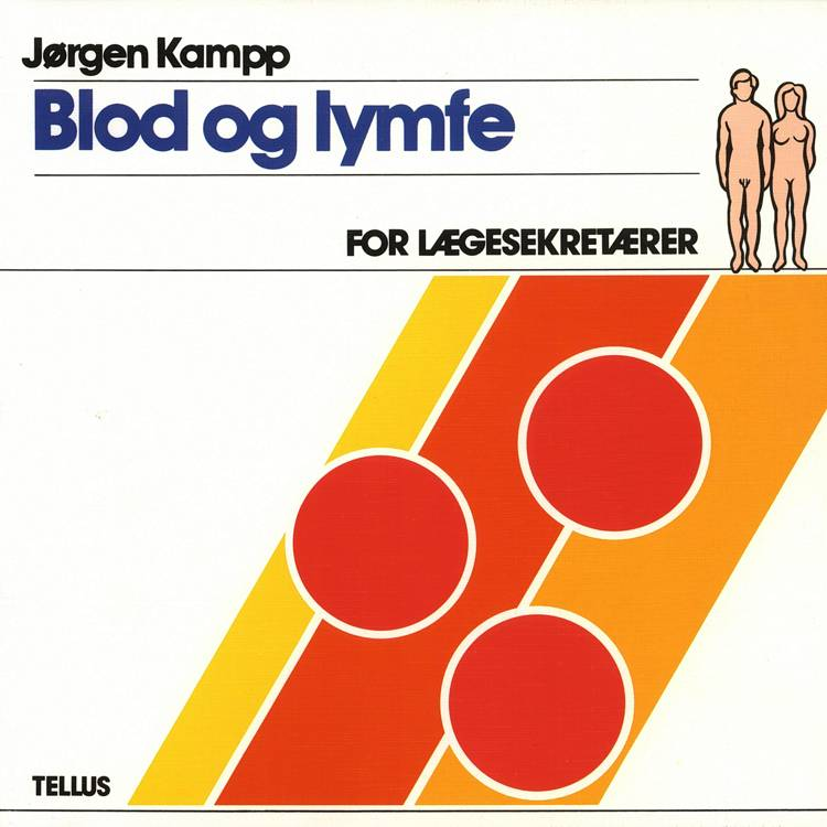 Blod og lymfe af Jørgen Kampp