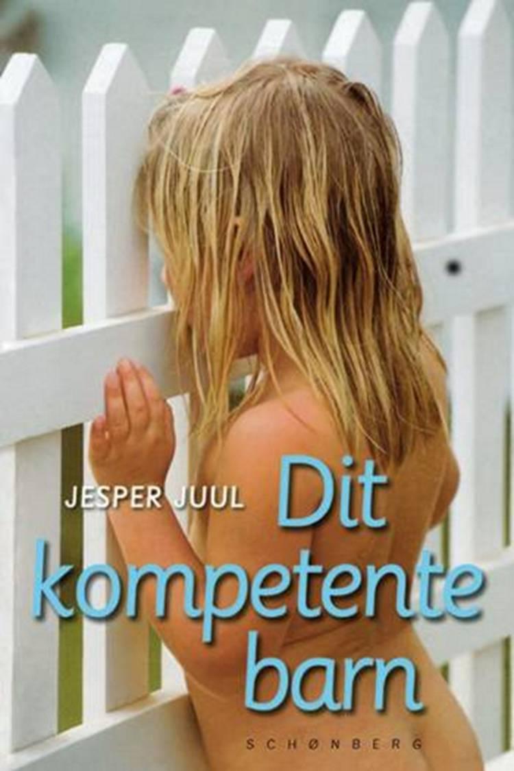 Dit kompetente barn af Jesper Juul
