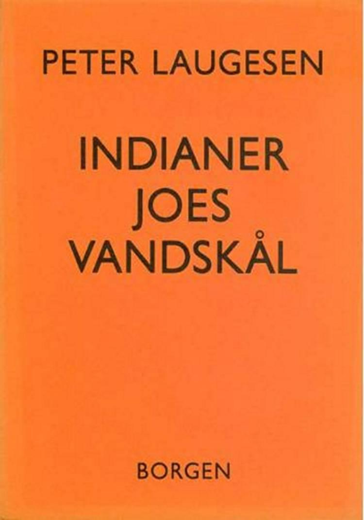 Indianer Joes vandskål af Peter Laugesen