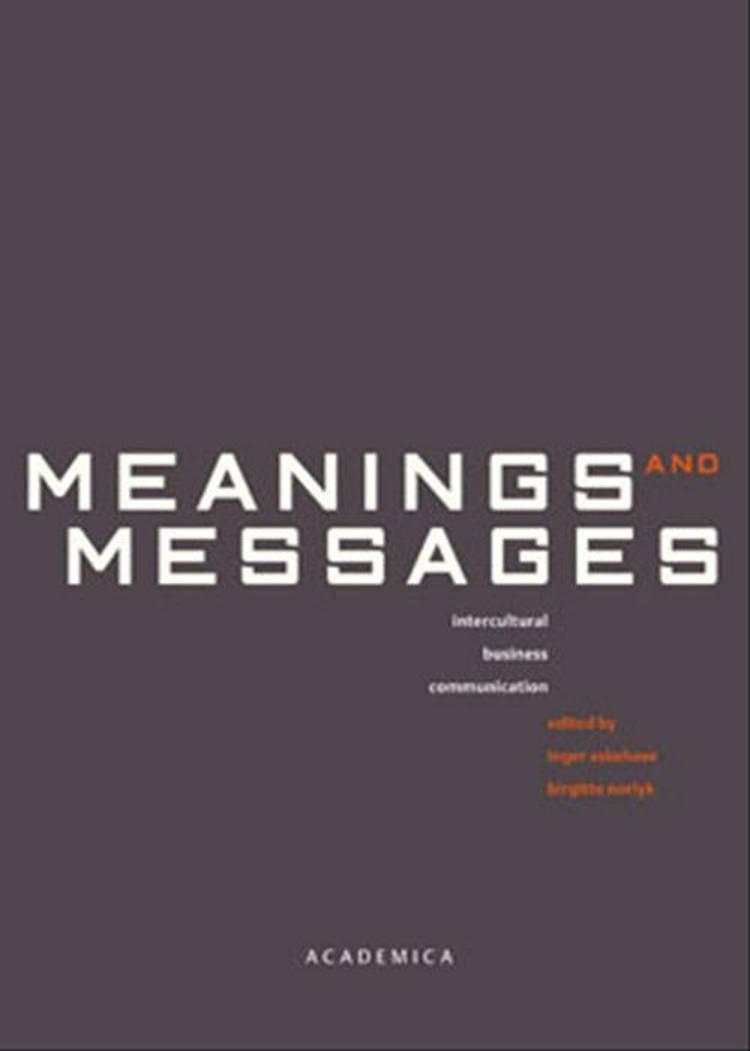 Meanings and Messages af Birgitte Norlyk, Malene Gram, Inger Askehave og Karen Korning Zethsen m.fl.