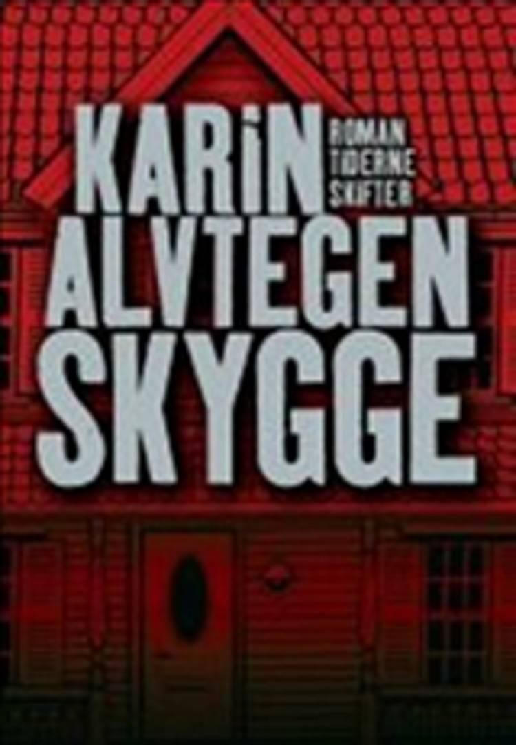 Skygge af Karin Alvtegen