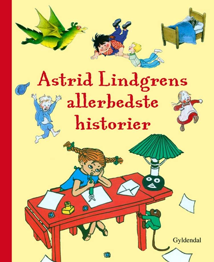 Astrid Lindgrens allerbedste historier af Astrid Lindgren