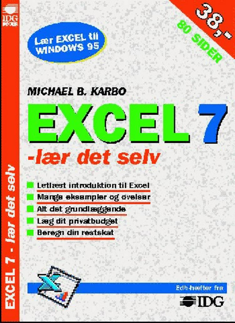 Excel 7 - lær det selv af Michael B. Karbo