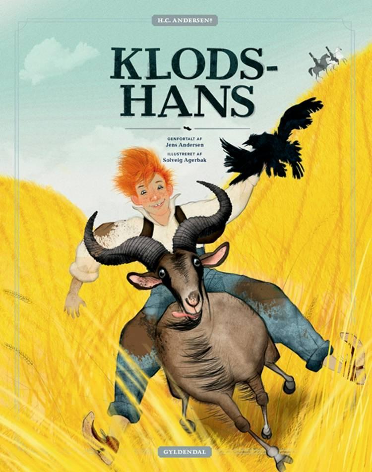 H.C. Andersens Klods-Hans af Jens Andersen og Solveig Agerbak