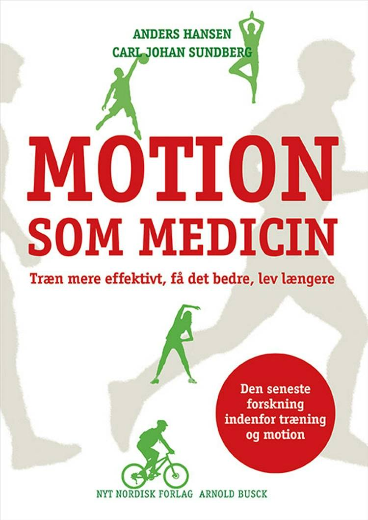 Motion som medicin af Carl Johan Sundberg og Anders Hansen