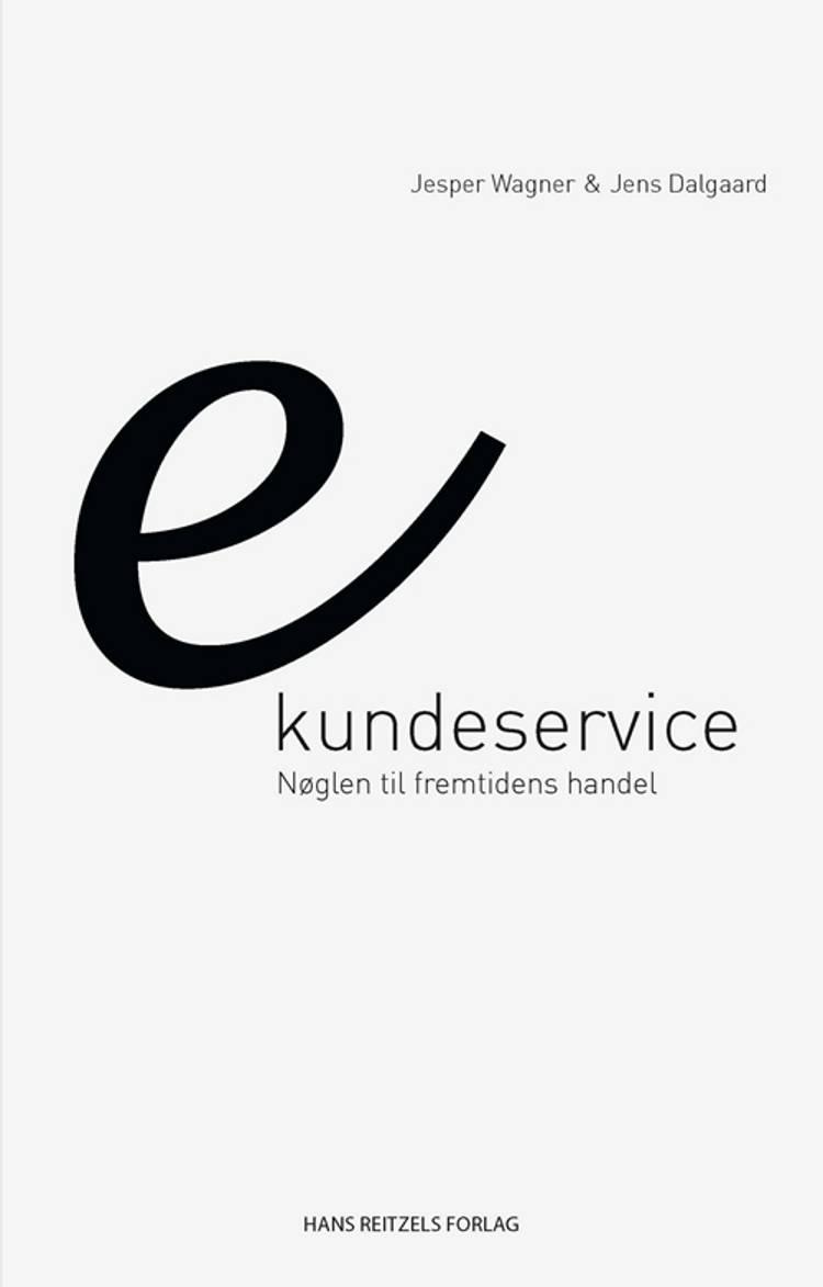 eKundeservice af Jens Dalgaard og Jesper Wagner Lund
